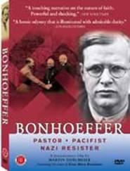 Bonhoeffer: Pastor, Pacifist, Nazi Resister