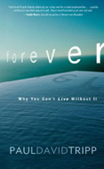 Forever by Paul David Tripp