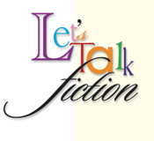 Let's Talk Fiction