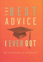 The Best Advice I Ever God