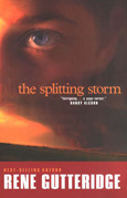 The Splitting Storm