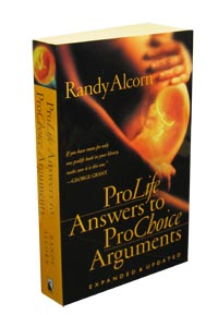 ProLife Answers to Prochoice Arguments