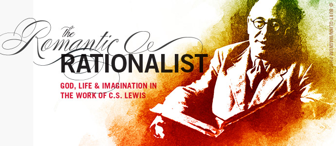 The Romantic Rationalist: God, Life, and Imagination in the Work of C.S. Lewis