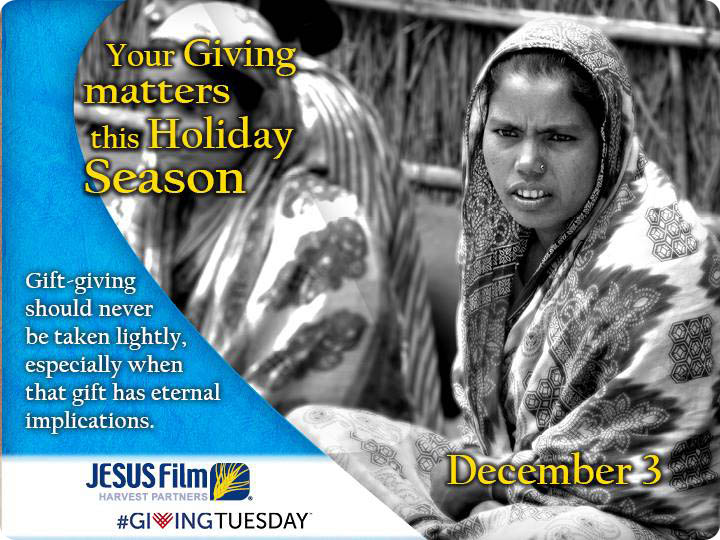 Giving Tuesday / JESUS Film