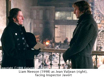 Liam Neeson (1998) as Jean Valjean (right), facing Inspector Javert