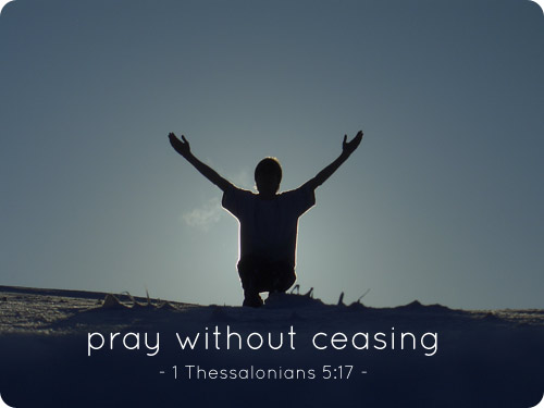 Pray without ceasing | Perspectives on prayer