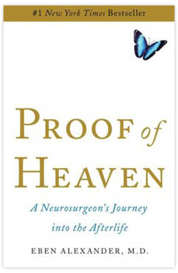 """Proof of Heaven"" by Dr. Eben Alexander"