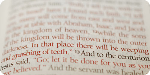 """Christ says the unsaved """"will be thrown outside, into the darkness, where there will be weeping and gnashing of teeth"""" (Matthew 8:12)."""