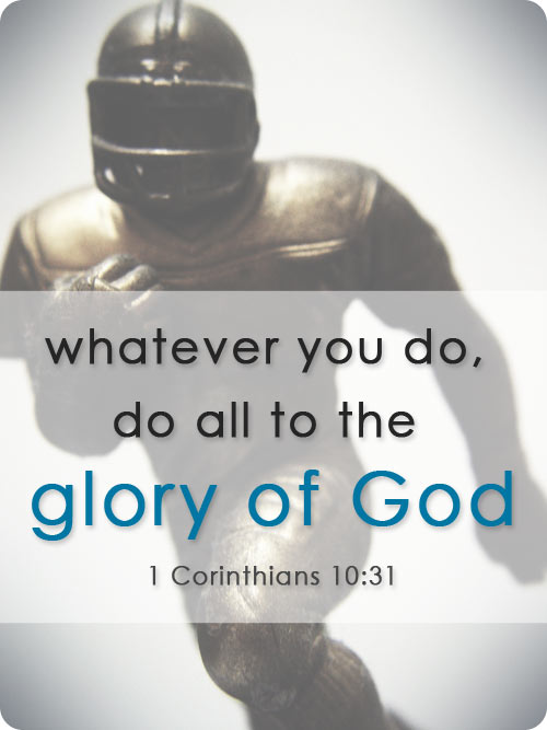"Sports and the Christian: ""Do all to the glory of God"""