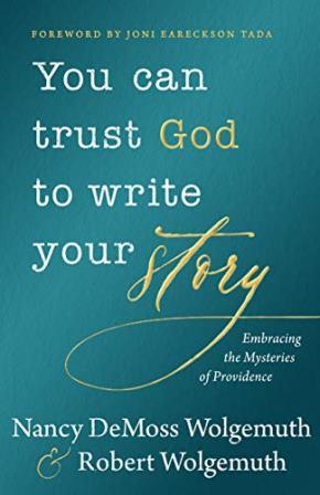 Trust God to Write Your Story