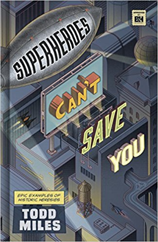 Superheroes Cant Save You