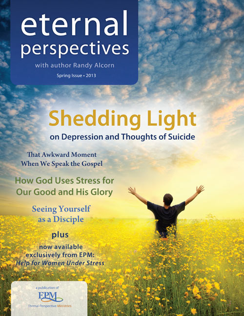 Spring 2013 issue of Eternal Perspective Ministries